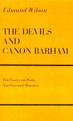 The Devils & Canon Barham: Ten Essays on Poets, Novelists & Monsters (Paperback)
