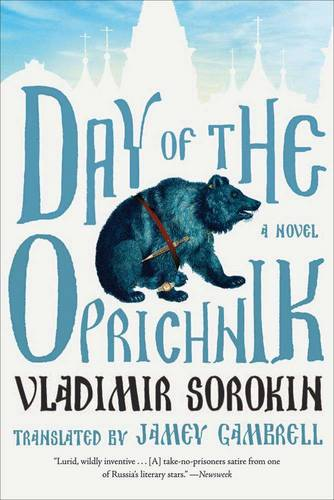 Day of the Oprichnik: A novel (Paperback)