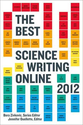The Best Science Writing Online 2012 (Paperback)