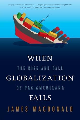 When Globalization Fails (Paperback)
