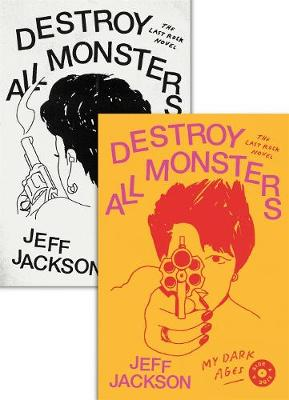 Destroy All Monsters: The Last Rock Novel (Paperback)
