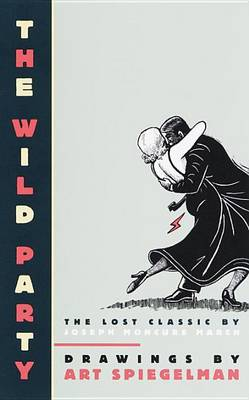 Wild Party: The Lost Classic (Hardback)
