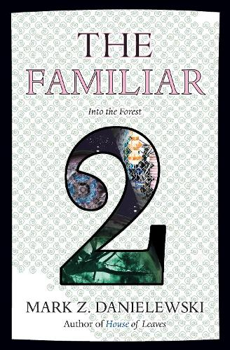 The Familiar, Volume 2 Into The Forest (Paperback)