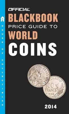 Official Blackbook Price Guide to World Coins 2014 (Paperback)