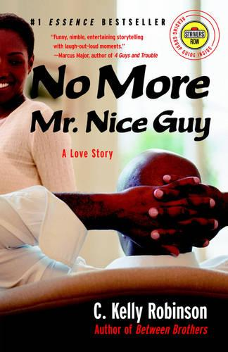 No More Mr. Nice Guy: A Love Story (Paperback)