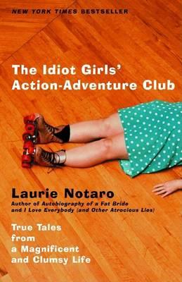 Idiot Girls/Adventure Club (Paperback)