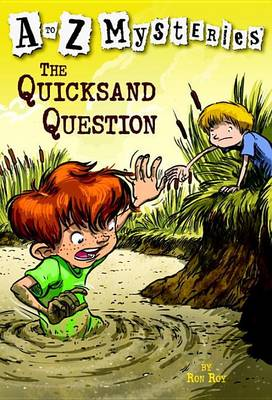 The Quicksand Question - A to Z Mysteries (Paperback)