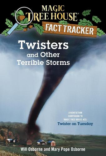 Magic Tree House Fact Tracker #8 Twisters And Other Terrible Storms (Paperback)
