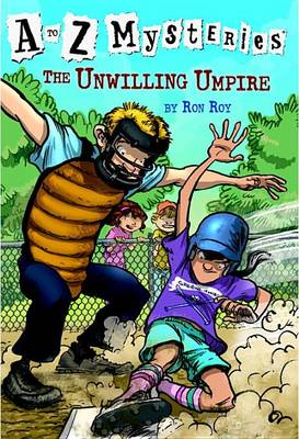 The Unwilling Umpire - A to Z Mysteries (Paperback)
