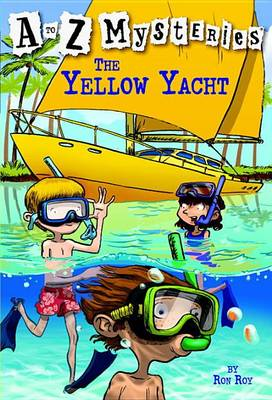 The Yellow Yacht: Yellow Yacht No.25 - to Z Mysteries (Paperback)