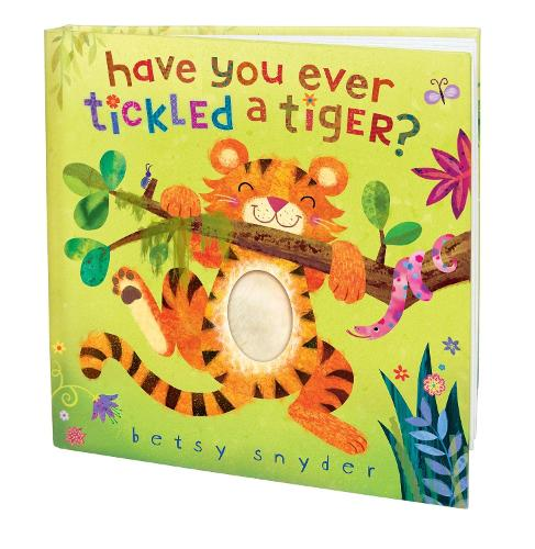 Have You Ever Tickled a Tiger? (Board book)