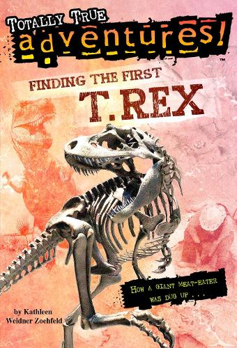 Finding the First T. Rex (Paperback)