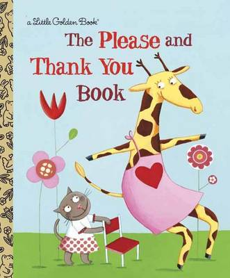 The Please and Thank You Book (Hardback)