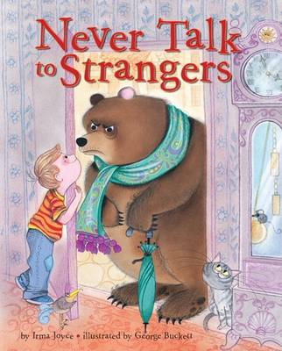 Never Talk to Strangers (Hardback)