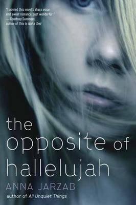 The Opposite Of Hallelujah (Paperback)
