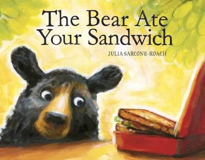 The Bear Ate Your Sandwich (Hardback)