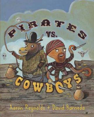 Pirates Vs. Cowboys (Hardback)