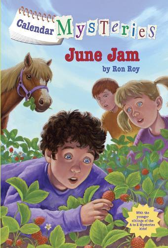 Calendar Mysteries #6: June Jam - Calendar Mysteries (Quality) 06 (Paperback)