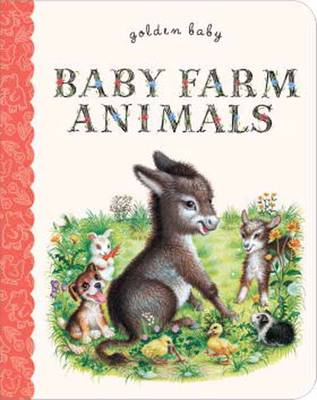 Baby Farm Animals - Golden Baby (Board book)