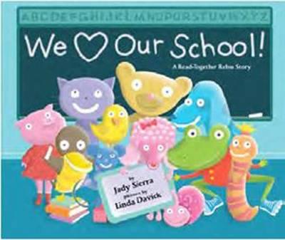 We Love Our School! (Hardback)