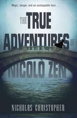 The True Adventures Of Nicolo Zen (Hardback)