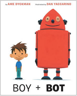 Boy And Bot (Hardback)