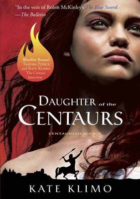 Centauriad #1: Daughter of the Centaurs (Paperback)