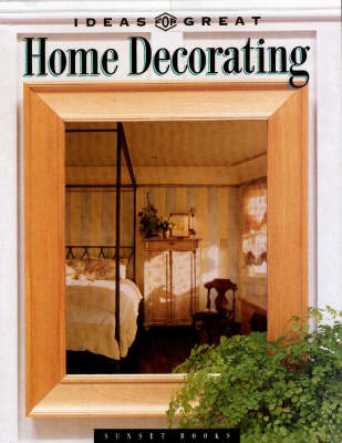 Ideas for Great Home Decorating (Paperback)