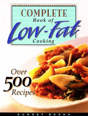 Complete Book of Low Fat Cooking (Hardback)