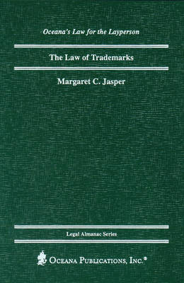 The Law of Trademarks - Legal Almanac Series (Hardback)