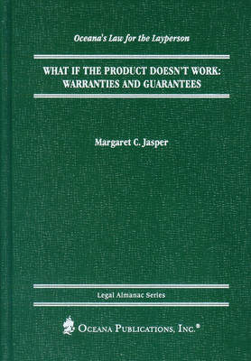What If the Product Doesn't Work?: Warranties And Guarantees (Hardback)