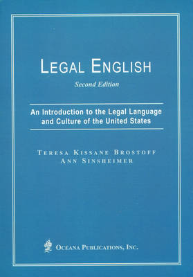Legal English: An Introduction to the Legal Language and Culture of the United States (Paperback)