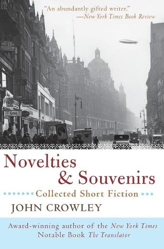 Novelties & Souvenirs: Collected Short Fiction (Paperback)