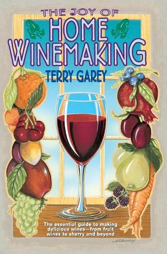 Joy of Home Wine Making (Paperback)