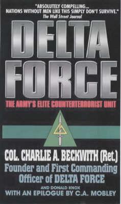 Delta Force: The Army's Elite Counterterrorist Unit (Paperback)