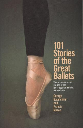 101 Stories Of The Great Ballets (Paperback)