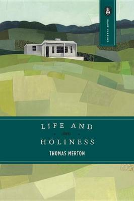 Life & Holiness (Paperback)