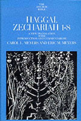 Haggai, Zechariah 1-8 - Anchor Bible S. (Hardback)
