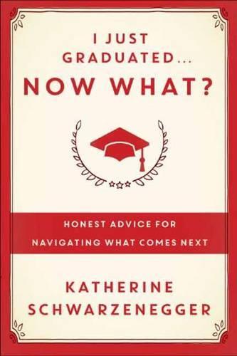 I Just Graduated, Now What? (Hardback)