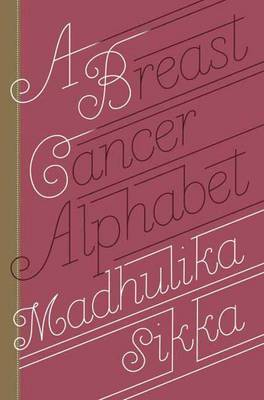 A Breast Cancer Alphabet, A (Hardback)