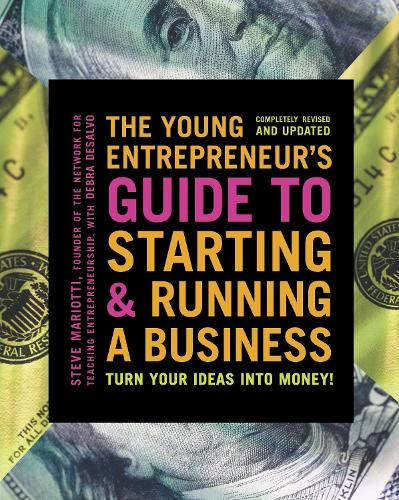 The Young Entrepreneur's Guide To Starting And Running A Business (Paperback)