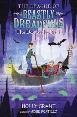 The League Of Beastly Dreadfuls Book 2 The Dastardly Deed (Hardback)