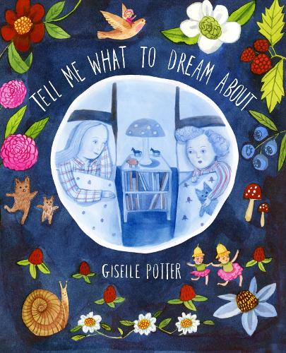Tell Me What To Dream About (Hardback)