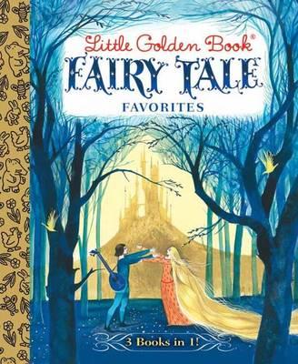 Little Golden Book Fairy Tale Favorites 3-in-1 (Hardback)