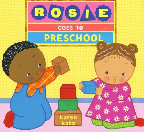 Rosie Goes To Preschool (Hardback)