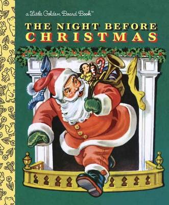 The Night Before Christmas - Little Golden Books (Board book)