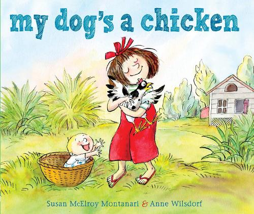 My Dog's A Chicken (Hardback)