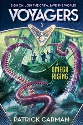 Voyagers: Omega Rising (Book 3) (Hardback)