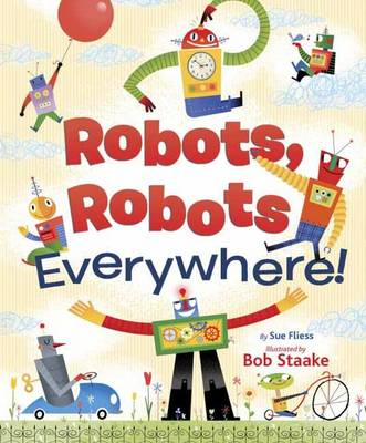 LGB Robots, Robots Everywhere! (Board book)