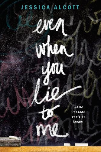 Even When You Lie To Me (Paperback)